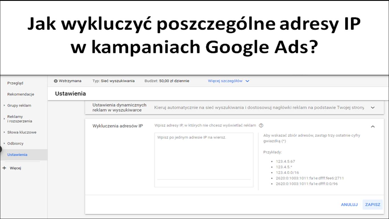 Jak wykluczyć poszczególne adresy IP w kampaniach Google Ads?