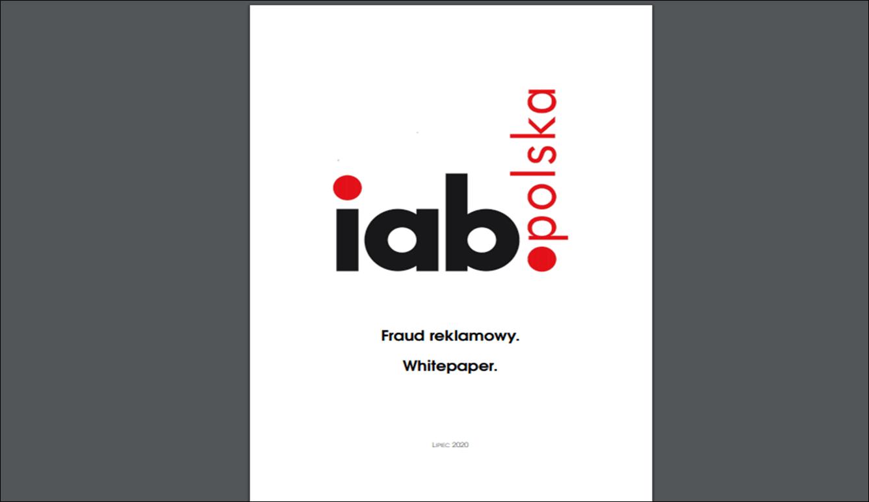 Fraud reklamowy. Whitepaper stworzony przez IAB Polska